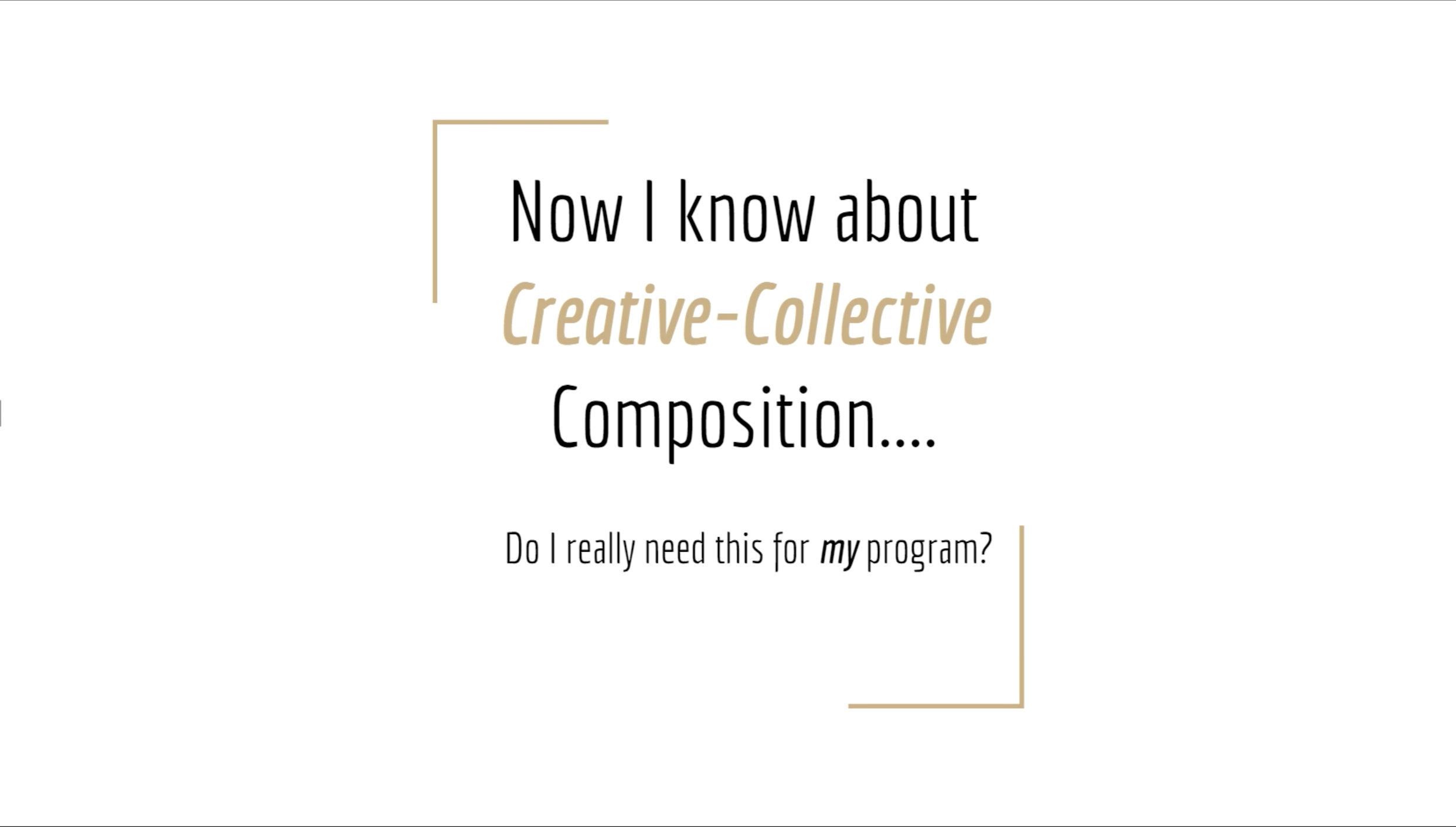 Webinar: Camille Delaney-McNeil On Collective Composition Part 2 – June 2018