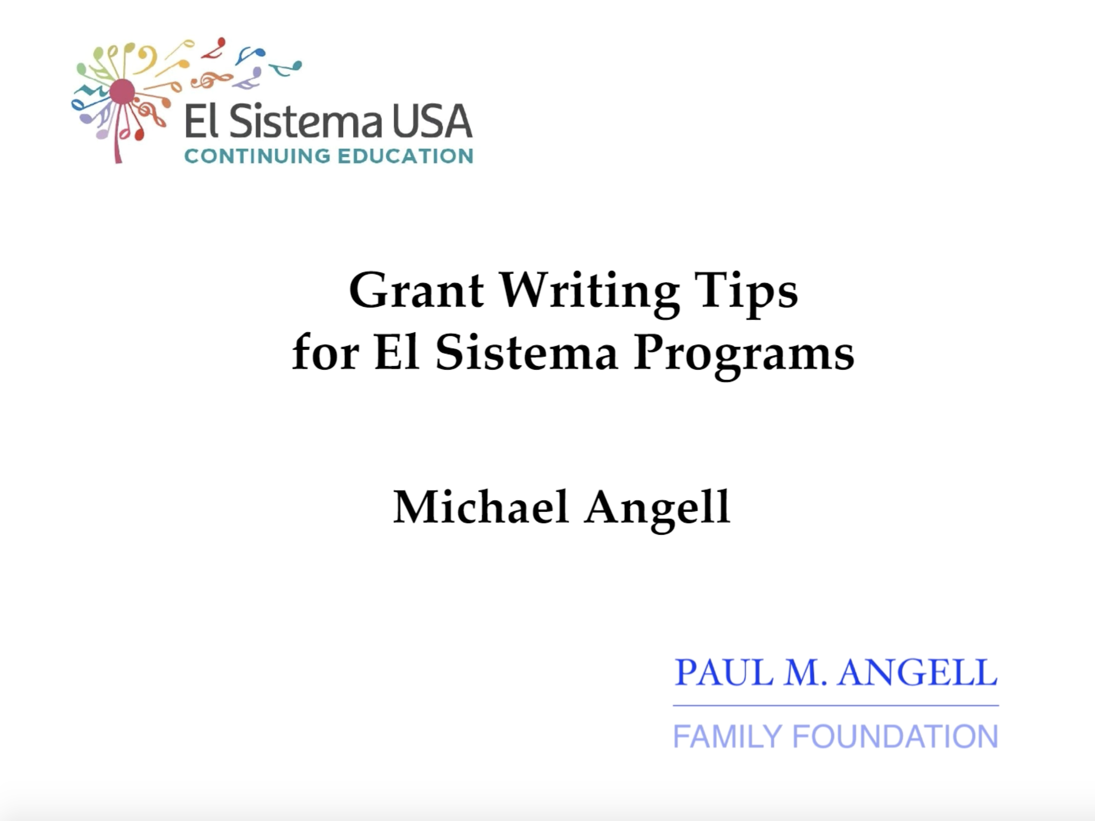 Webinar: Mike Angell On Grant Writing Tips For El Sistema Programs – April 2018